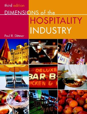 Dimensions of the Hospitality Industry By Dittmer, Paul R./ Griffin, Gerald G.